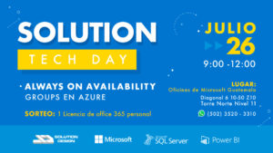 Solution Tech Day: Always On Availability Groups en Azure @ Oficinas de Microsoft Guatemala